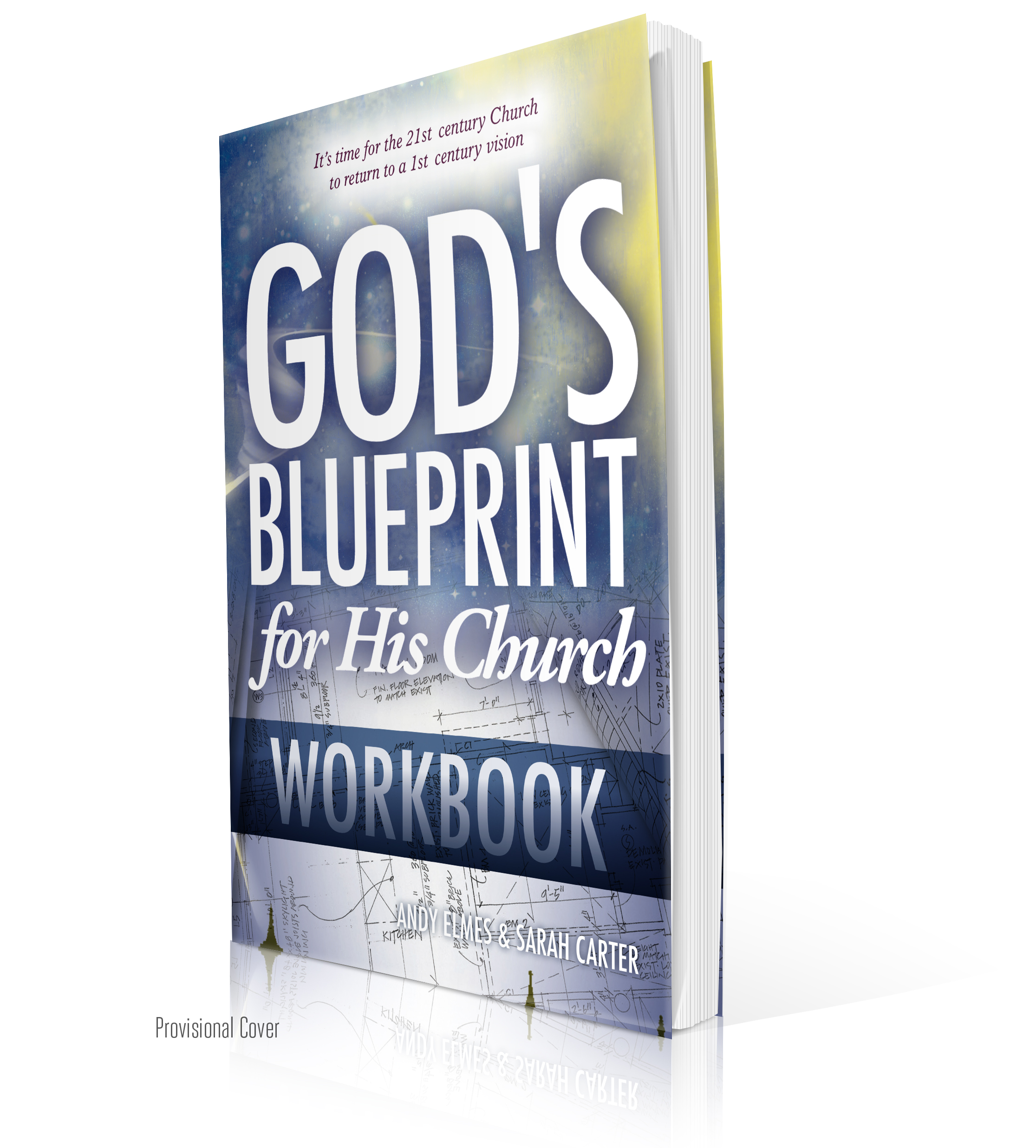 2 tools for building a 21st century church gods blueprint for his church workbook malvernweather Images