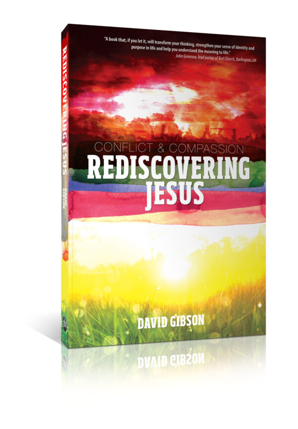 Rediscovering Jesus, by David Gibson