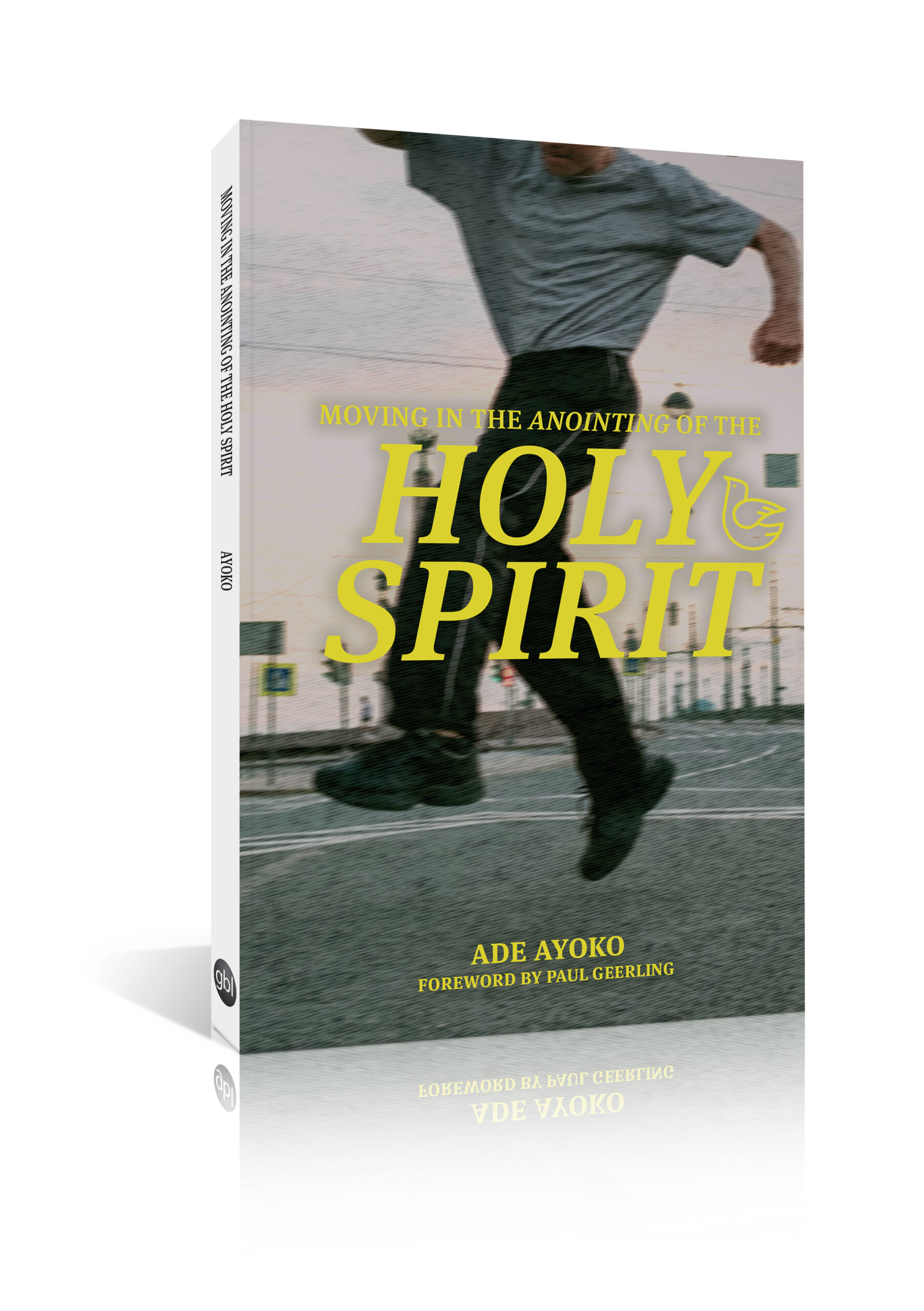 Moving in the Anointing of the Holy Spirit